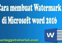 cara membuat watermark di word 2016